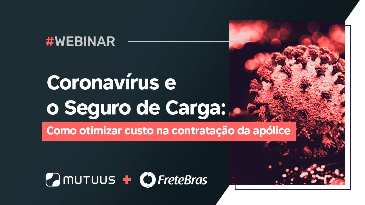 Coronavírus e o Seguro de Carga: Como otimizar custo na contratação da apólice
